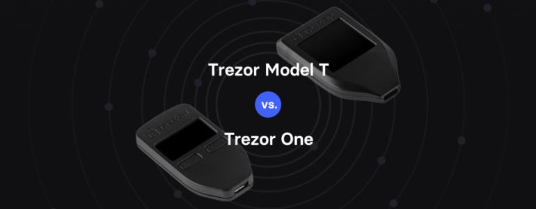 Trezor One et Trezor T